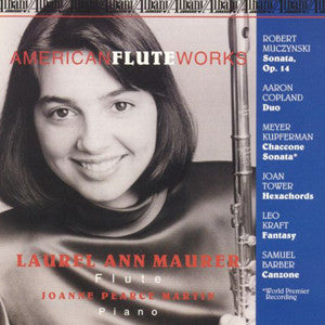 American Flute Works CD (Laurel Ann Maurer) - FLUTISTRY BOSTON