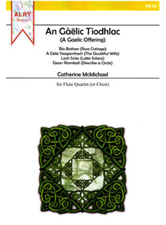 McMichael, C. - A Gaelic Offering - FLUTISTRY BOSTON