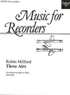 Milford, R. - Three Airs for treble recorder - FLUTISTRY BOSTON