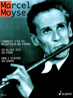 Moyse, M. - How I Stayed In Shape - FLUTISTRY BOSTON