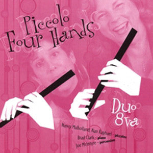 Piccolo Four Hands CD (Nancy Mullholland, Nan Raphael) - FLUTISTRY BOSTON