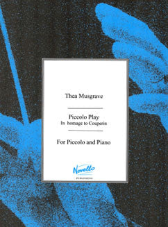 Musgrave, T. -  Piccolo Play