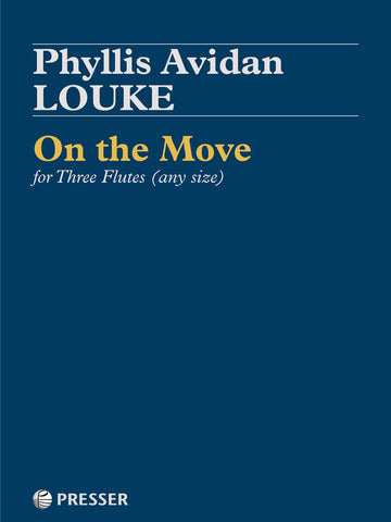 Louke, P. - On the Move for Three Flutes (any size)