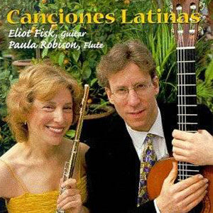 Canciones Latinas CD (Paula Robison and Eliot Fisk) - FLUTISTRY BOSTON