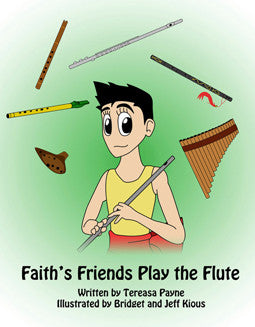 Payne, T. - Faith's Friends Play the Flute