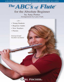 [DVD] The ABC's of Flute for the Absolute Beginner (Amy Porter) - FLUTISTRY BOSTON