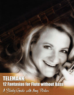 [DVD] Telemann: 12 Fantasias for Flute without Bass, A Study Guide with Amy Porter (Amy Porter) - FLUTISTRY BOSTON