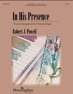 Powell, R. - In His Presence - FLUTISTRY BOSTON