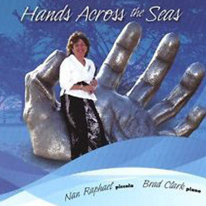 Hands Across the Seas CD (Nan Raphael)