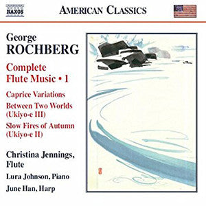 American Classics CD (George Rochberg) - FLUTISTRY BOSTON