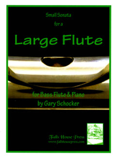 Schocker, G. - Small Sonata for a Large Flute - FLUTISTRY BOSTON