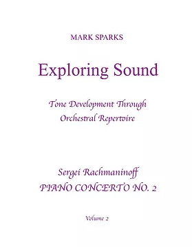 Sparks, M. - Exploring Sound: Vol. 2 Rachmaninoff 'Piano Concerto No. 2'