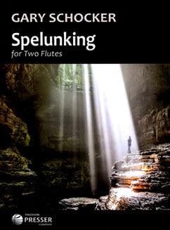 Schocker, G. - Spelunking - FLUTISTRY BOSTON