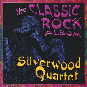 The Classic Rock Album CD (Silverwood Quartet) - FLUTISTRY BOSTON
