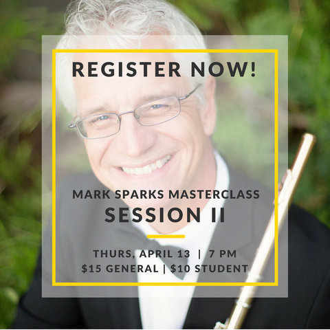 Sparks Masterclass - Session II - Thursday, April 13th, 2017 - FLUTISTRY BOSTON
