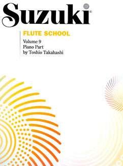 Suzuki Flute School - Vol. 9, Piano Part - FLUTISTRY BOSTON