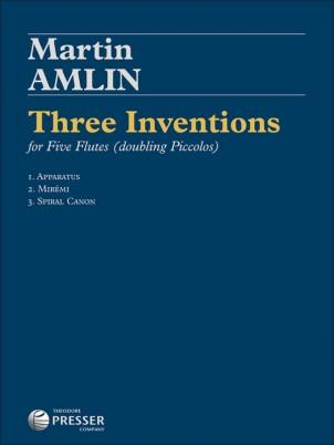 Amlin, M. - Three Inventions for Five Flutes