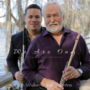 We Are One CD (Jim Walker & José Valentino) - FLUTISTRY BOSTON