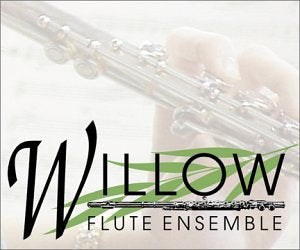 Willow Flute Ensemble CD