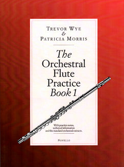Wye/Morris - The Orchestral Flute Practice Book 1 - FLUTISTRY BOSTON