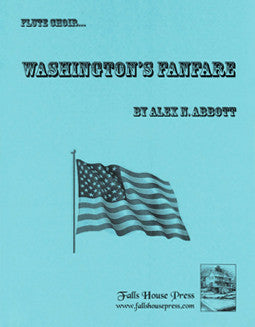Abbott, A. - Washington's Fanfare - FLUTISTRY BOSTON