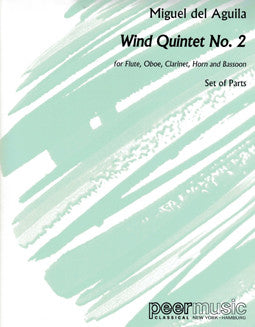 Aguila, M. - Wind Quintet No. 2 (Parts) - FLUTISTRY BOSTON