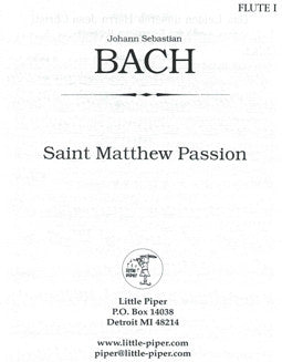 Bach, J.S. - Saint Matthew Passion - Flute I - FLUTISTRY BOSTON