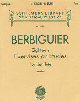 Berbiguier, B. - 18 Exercises or Etudes - FLUTISTRY BOSTON