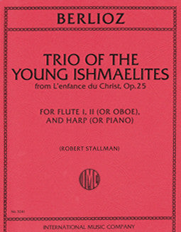 Berlioz, H. - Trio of the Young Ishmaelites - FLUTISTRY BOSTON