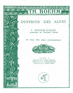 Boehm, T. - Souvenir des Alpes - Vol II - FLUTISTRY BOSTON