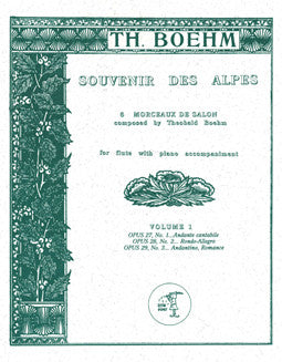 Boehm, T. - Souvenir des Alpes - Vol 1 - FLUTISTRY BOSTON