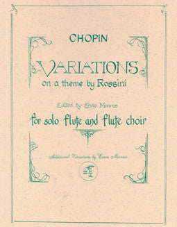 Chopin, F. - Variations on a Theme by Rossini - FLUTISTRY BOSTON