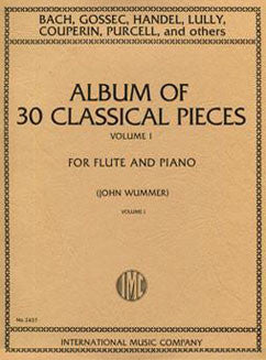 Album of 30 Classical Pieces: Vol. I - FLUTISTRY BOSTON