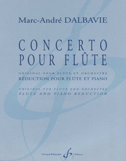 Dalbavie, M. - Concerto - FLUTISTRY BOSTON