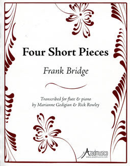 Bridge, F. - Four Short Pieces - FLUTISTRY BOSTON