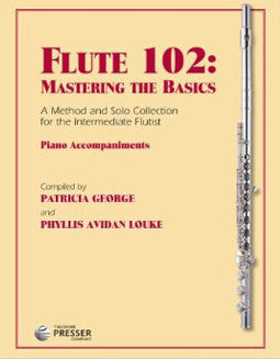 Flute 102: Mastering the Basics - Piano Accompaniments