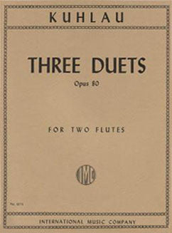 Kuhlau, F. - Three Duets, Op. 80 - FLUTISTRY BOSTON