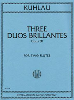 Kuhlau, F. - Three Duos Brillantes, Op. 81 - FLUTISTRY BOSTON