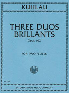 Kuhlau, F. - Three Duos Brillants, Op. 102 - FLUTISTRY BOSTON