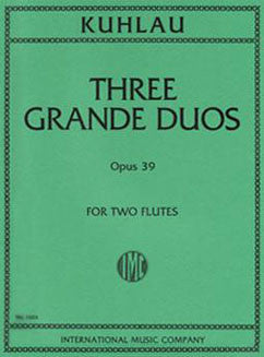 Kuhlau, F. - Three Grande Duos, Op. 39 - FLUTISTRY BOSTON