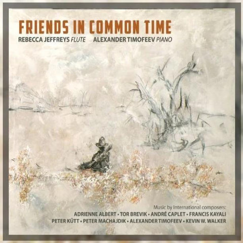 Friends in Common Time CD (Rebecca Jeffreys)