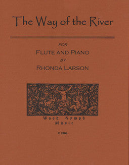 Larson, R. - The Way of the River - FLUTISTRY BOSTON