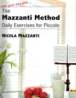 Mazzanti, N. - The Mazzanti Method - FLUTISTRY BOSTON