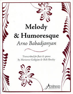 Babadjanyan, A. - Melody & Humoresque - FLUTISTRY BOSTON