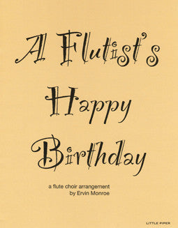 Traditional - A Flutist's Happy Birthday - FLUTISTRY BOSTON