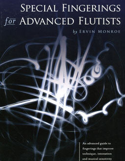 Monroe, E. - Special Fingerings for Advanced Flutists - FLUTISTRY BOSTON