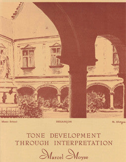 Moyse, M. - Tone Development Through Interpretation - FLUTISTRY BOSTON