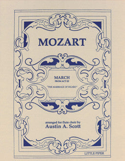 Mozart, W.A. - The Marriage of Figaro: March from Act III - FLUTISTRY BOSTON
