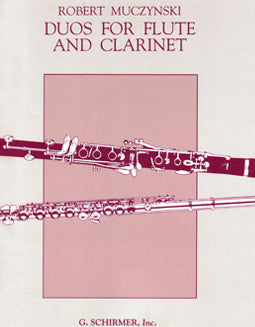 Muczynski, R. - Duos for Flute and Clarinet - FLUTISTRY BOSTON