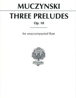 Muczynski, R. - Three Preludes, Op. 18 - FLUTISTRY BOSTON